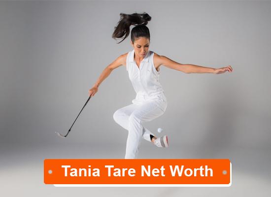 Tania Tare net worth
