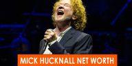 MICK HUCKNALL NET WORTH